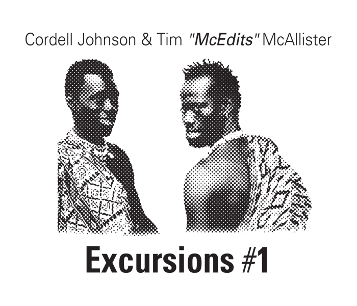 "CJ & McEdits/EXCURSIONS #1 12"""