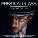 Preston Glass/COLORS OF LIFE CD