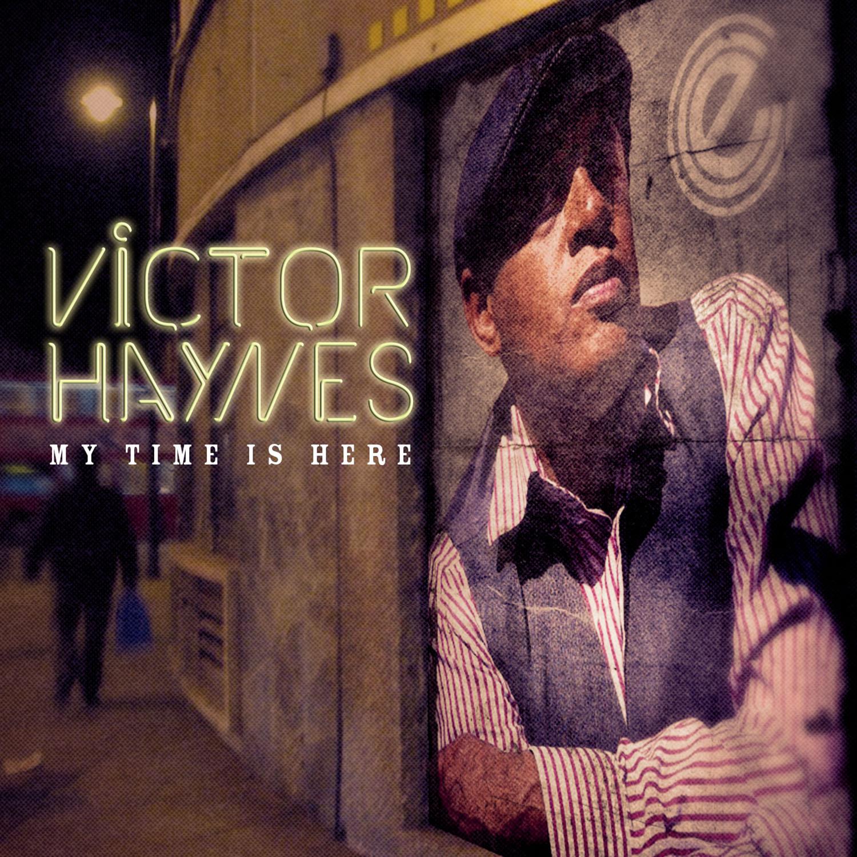 Victor Haynes/MY TIME IS HERE CD