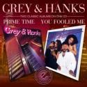 Grey & Hanks/PRIME TIME & YOU... CD