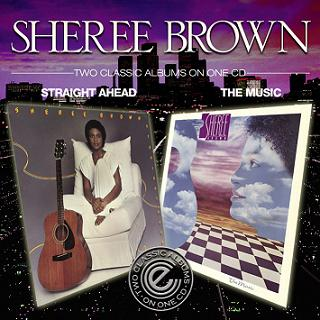 Sheree Brown/STRAIGHT AHEAD-THE MUSIC CD