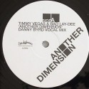 """Timmy Vegas/ANOTHER DIMENSION-D.BYRD 12"""""""