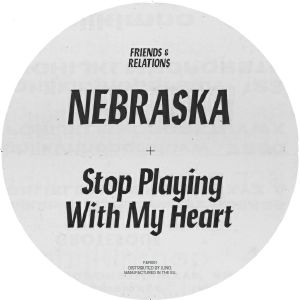 Nebraska/STOP PLAYING WITH MY HEART 12""