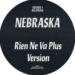"Nebraska/RIEN NE VA PLUS 12"""