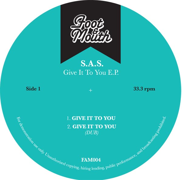 S.A.S./GIVE IT TO YOU EP 12""