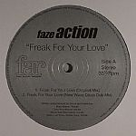 Faze Action/FREAK FOR YOUR LOVE  12""