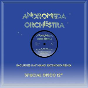 """Andromeda Orchestra/DON'T STOP 12"""""""