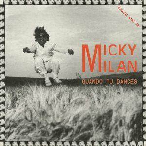 """Micky Milan/QUANDO TU DANCES 12"""""""