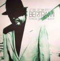 Jose Bertrami/THINGS ARE DIFFERENT LP