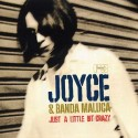 Joyce & Banda Maluca/JUST A BIT CRAZY LP