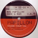 Papillon/CHASE YOUR TAIL 12""