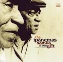 Ipanemas/SAMBA IS OUR GIFT CD