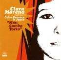 Clara Moreno/MEU SAMBA TORTO CD
