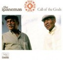 Ipanemas/CALL OF THE GODS CD