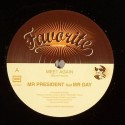 Mr. President/MEET AGAIN 7""