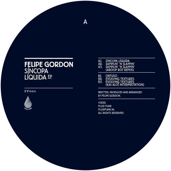 """Felipe Gordon/SINCOPA LIQUIDA EP 12"""""""