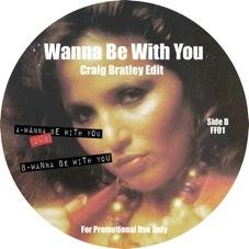 "Craig Bratley/WANNA BE WITH YOU EDIT 12"""