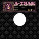 "A-Trak/DIRTY SOUTH DANCE EP 12"""