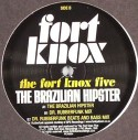 """Fort Knox Five/BRAZILIAN HIPSTER 12"""""""