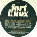 "Fort Knox Five/RADIO FREE DC 12"""