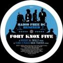 "Fort Knox Five/RADIO FREE DC RMX #1 12"""