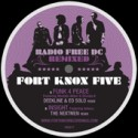 "Fort Knox Five/RADIO FREE DC RMX #4 12"""