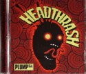 Plump DJs/HEADTHRASH CD