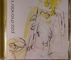 Jazz Chronicles/II CD