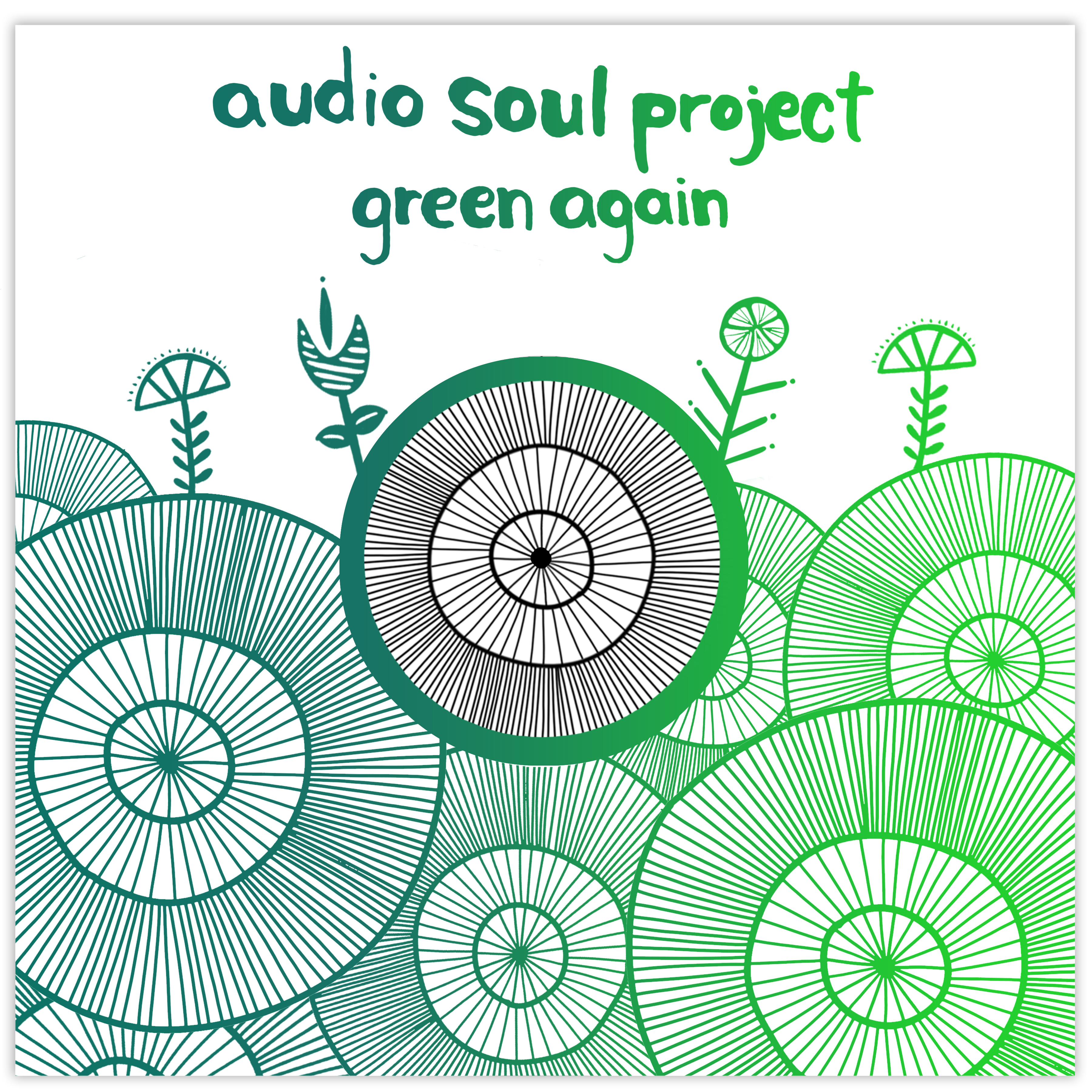 Audio Soul Project/GREEN AGAIN 12""
