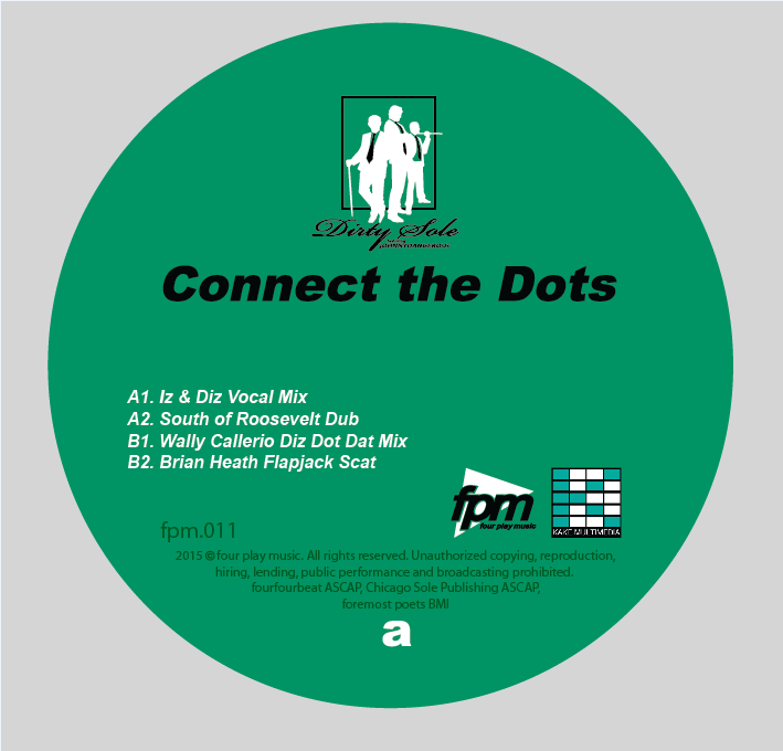 Dirty Sole/CONNECT THE DOTS 12""