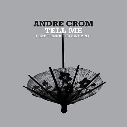 """Andre Crom/TELL ME 12"""""""