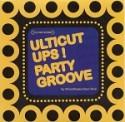 Ulticut Ups!/PARTY GROOVE MIX CD