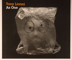 Tony Lionni/AS ONE CD