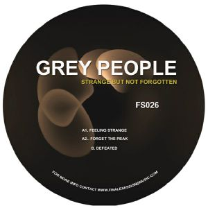 "Grey People/FEELING STRANGE 12"""