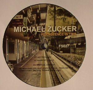 "Michael Zucker/PERSISTENCE IN TIME 12"""