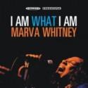 Marva Whitney/I AM WHAT I AM CD