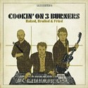 Cookin On 3 Burners/BAKED, BROILED.. CD