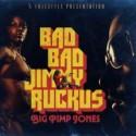 Big Pimp Jones/BAD BAD JIMMY RUCKUS LP
