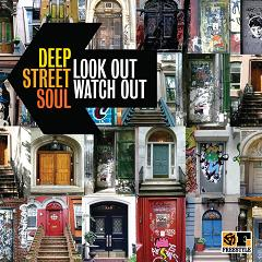 Deep Street Soul/LOOK OUT WATCH OUT LP