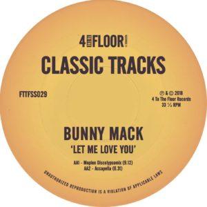 "Bunny Mack/LET ME LOVE YOU REMIXES 12"""