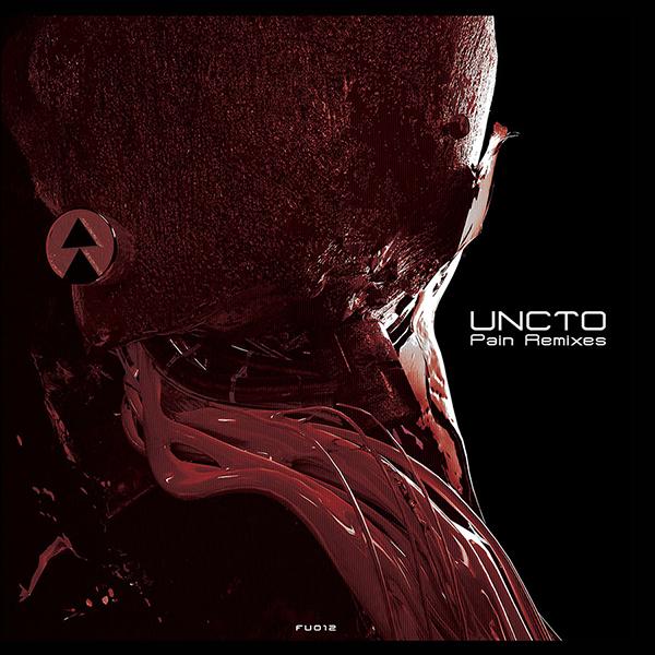 """Uncto/PAIN REMIXES EP D12"""""""