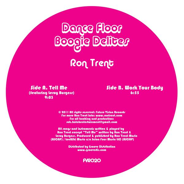 "Ron Trent/TELL ME (LEROY BURGESS) 12"""