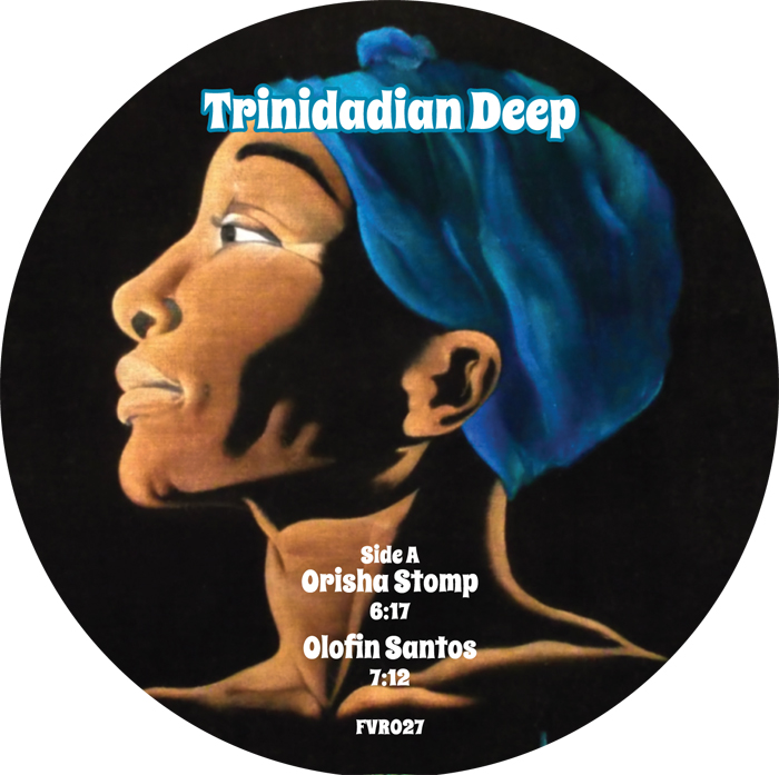 "Trinidadian Deep/ORISHA STOMP 12"""