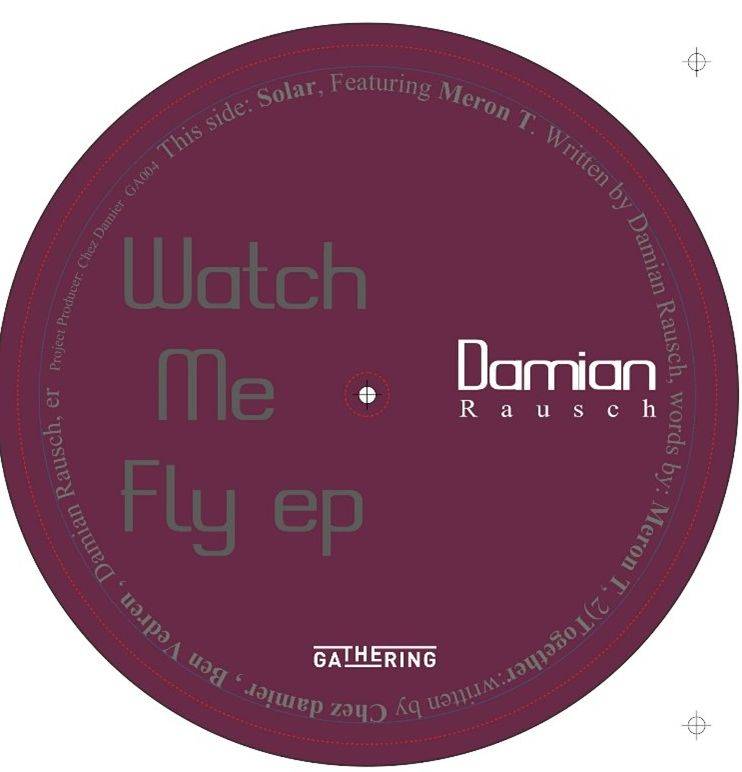 """Damian Rausch/WATCH ME FLY EP 12"""""""