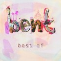 Bent/BEST OF DCD