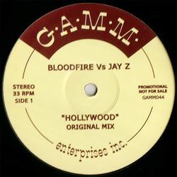 """Bloodfire vs Jay Z/HOLLYWOOD 12"""""""