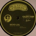 """Collen & Webb/GIVE ME A CALL 12"""""""