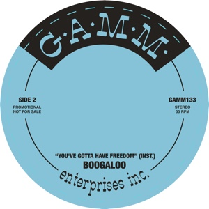 Boogaloo/YOU GOTTA HAVE... (REPRESS) 7""