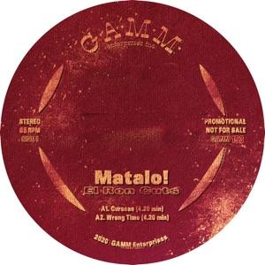 """Matalo!/EL RON CUTS 12"""""""