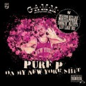 Pure-P/ON MY NEW YORK SH*T CD